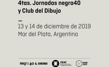 4tas. Jornadas negra40 y Club del Dibujo